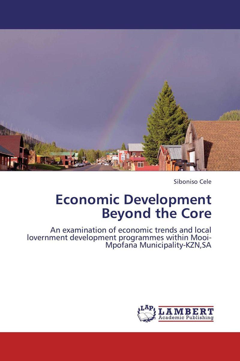 Economic Development Beyond the Core economic development planning in oil economies