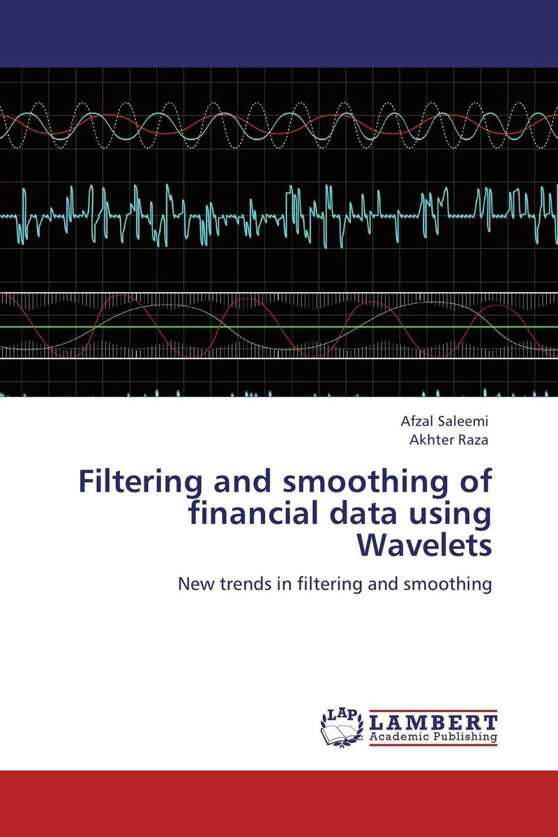 Filtering and smoothing of financial data using Wavelets the application of wavelets methods in stefan problem