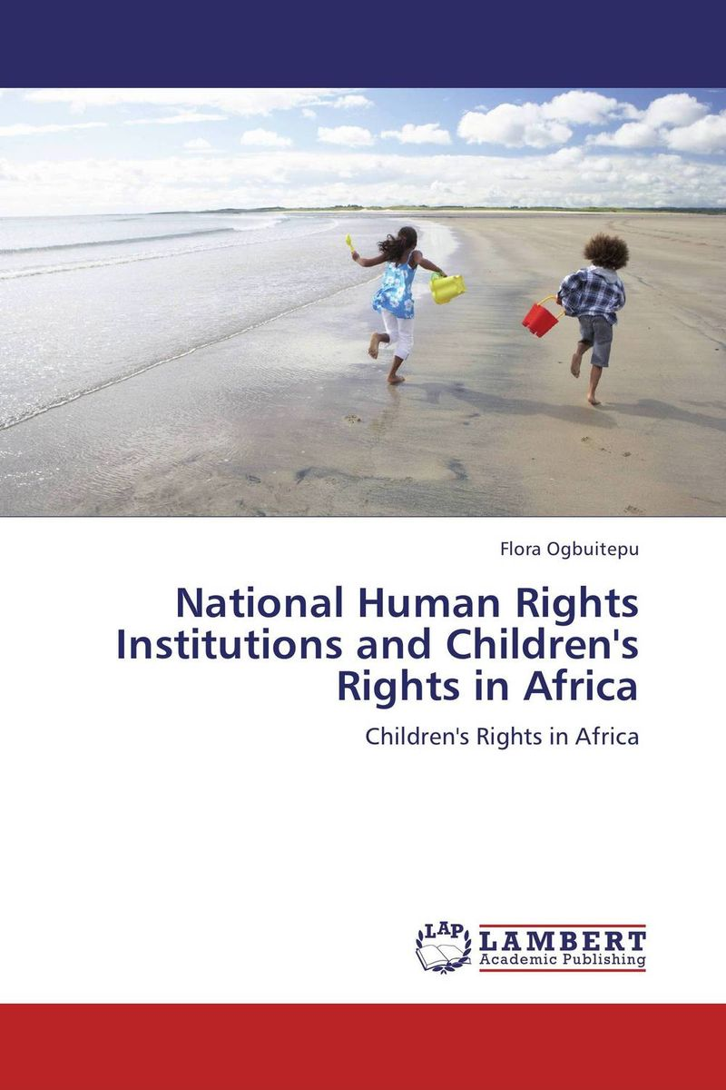 National Human Rights Institutions and Children's Rights in Africa documents of the african commission on human and peoples rights volume ii 1999 2007