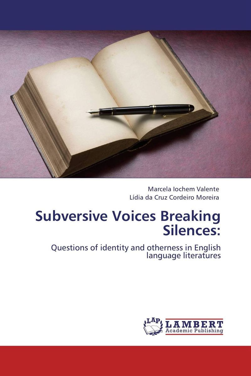 Subversive Voices Breaking Silences: voices in the dark