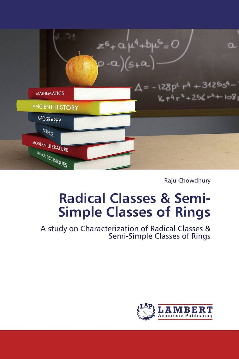 Radical Classes & Semi-Simple Classes of Rings rogow thomas hobbes – radical in the service of reaction