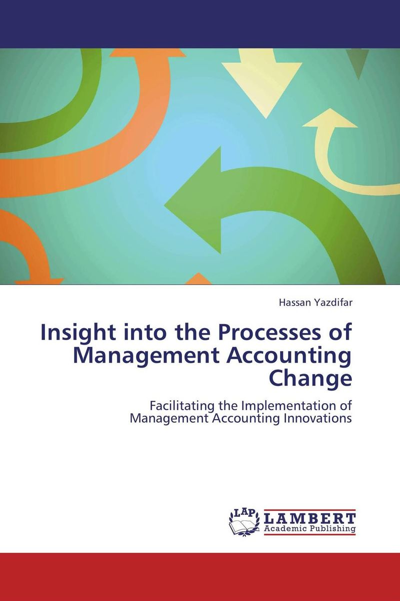 Insight into the Processes of Management Accounting Change teach yourself change and crisis management