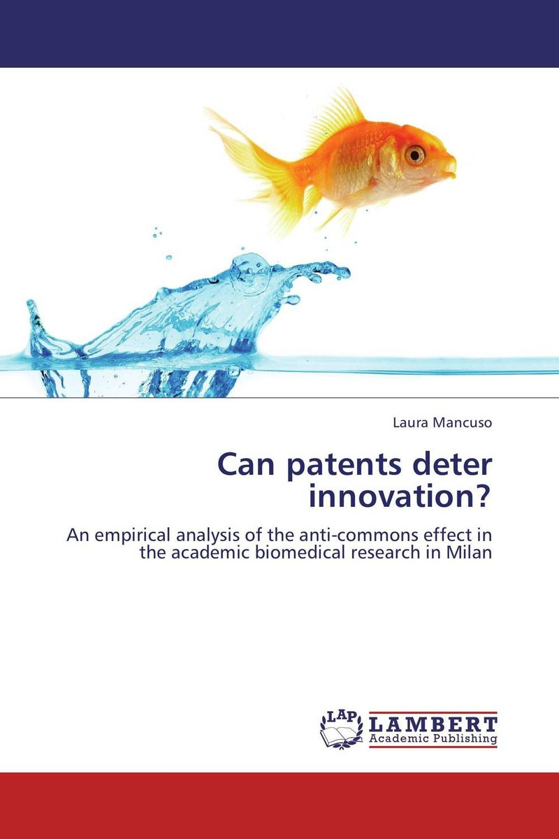 Can patents deter innovation? bob dematteis essentials of patents