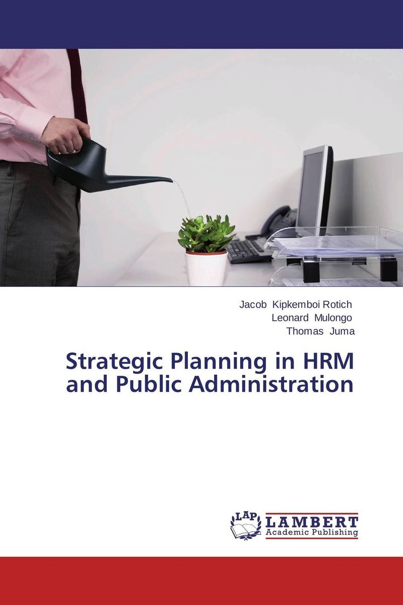 Strategic Planning in HRM and Public Administration