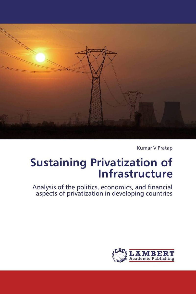 Sustaining Privatization of Infrastructure privatization and firms performance in nigeria