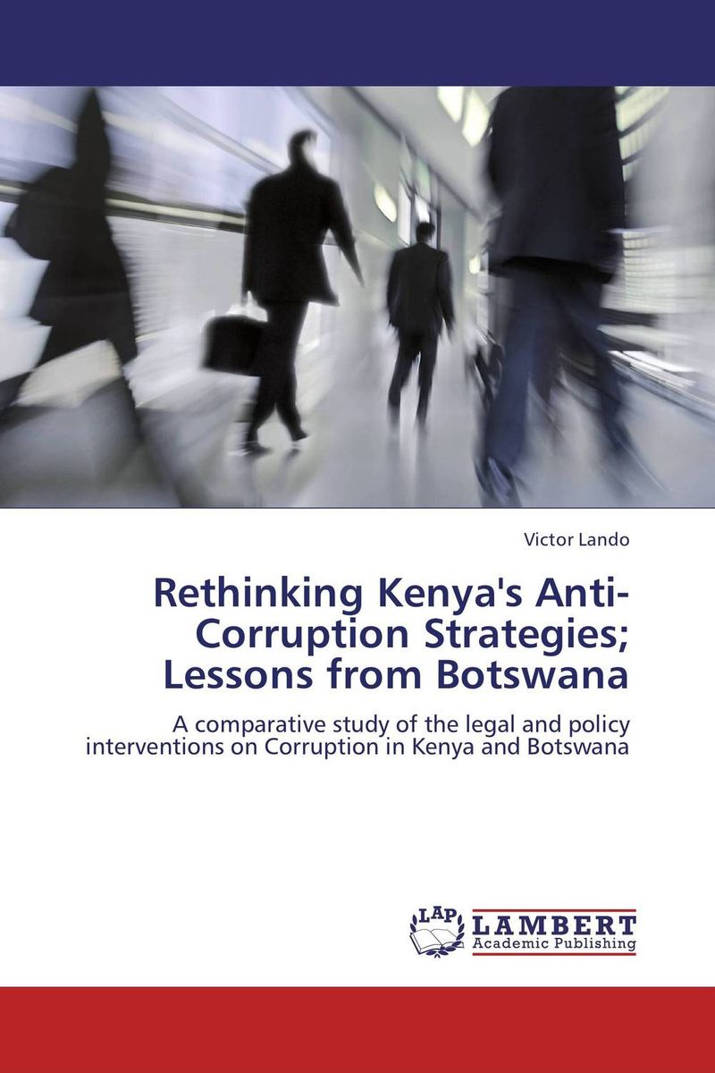 купить Rethinking Kenya's Anti-Corruption Strategies; Lessons from Botswana недорого