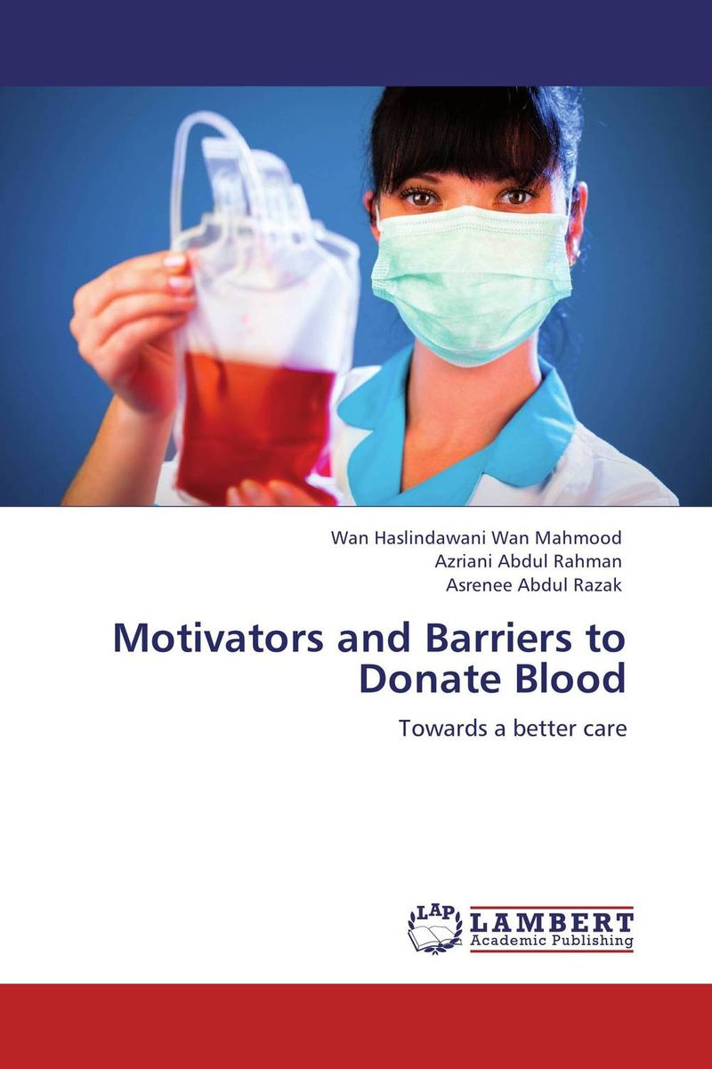 Motivators and Barriers to Donate Blood prostate screening motivating factors and barriers