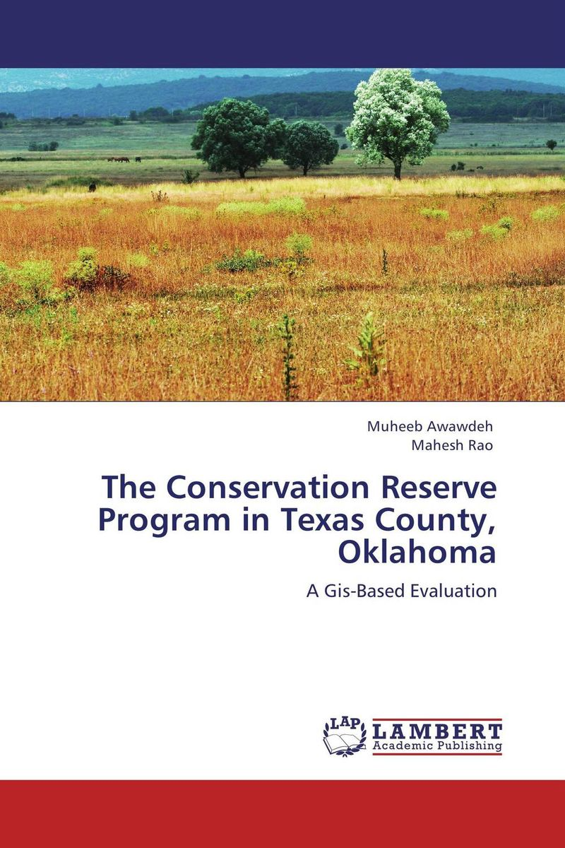 The Conservation Reserve Program in Texas County, Oklahoma analysis of sediment and nutrient yields of an agro rural watershed