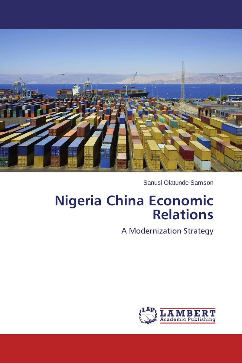Nigeria China Economic Relations the submission