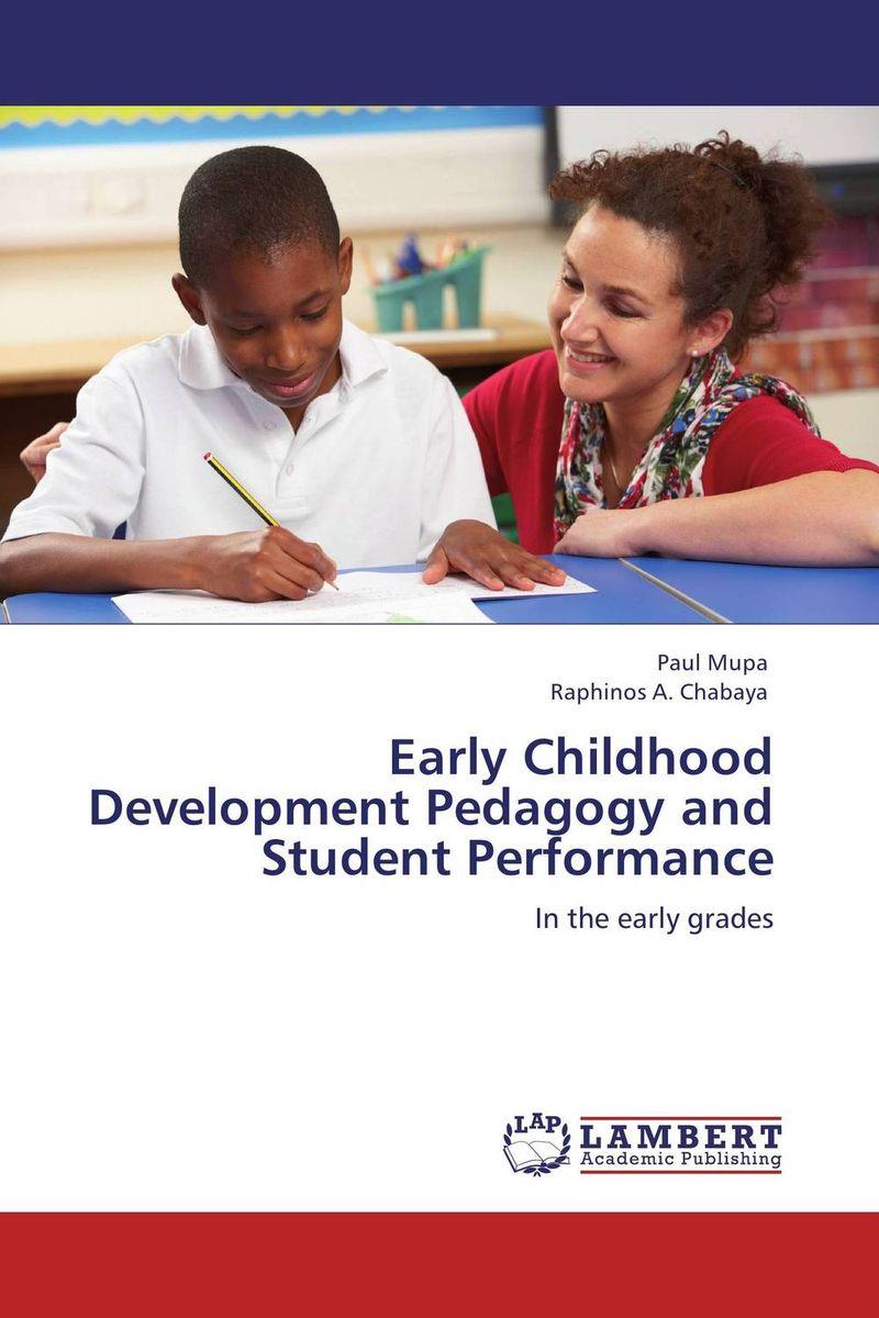 Early Childhood Development Pedagogy and Student Performance