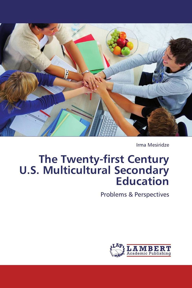 The Twenty-first Century U.S. Multicultural Secondary Education the militarisation of peacekeeping in the twenty first century