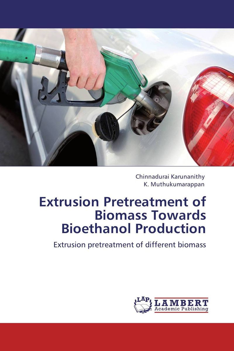 Extrusion Pretreatment of Biomass Towards Bioethanol Production sadat khattab usama abdul raouf and tsutomu kodaki bio ethanol for future from woody biomass