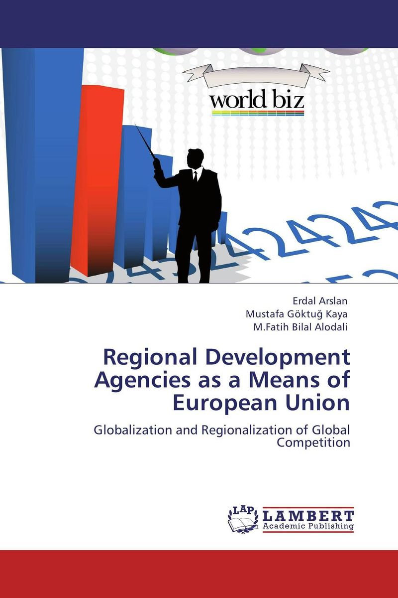 Regional Development Agencies as a Means of European Union development of the third european union maritime safety package
