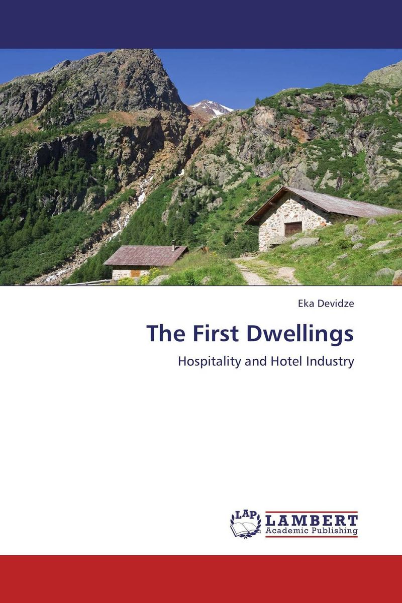 The First Dwellings eka devidze the first dwellings