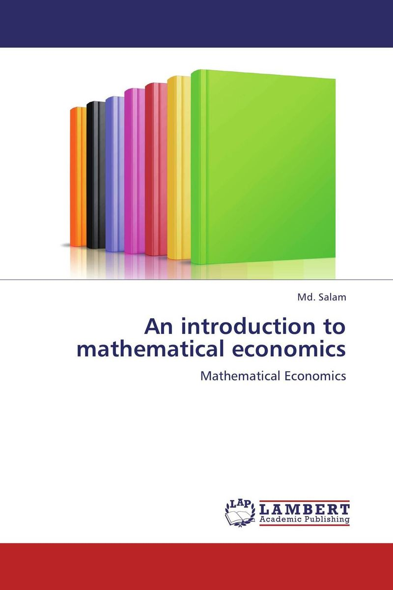 An introduction to mathematical economics цена и фото