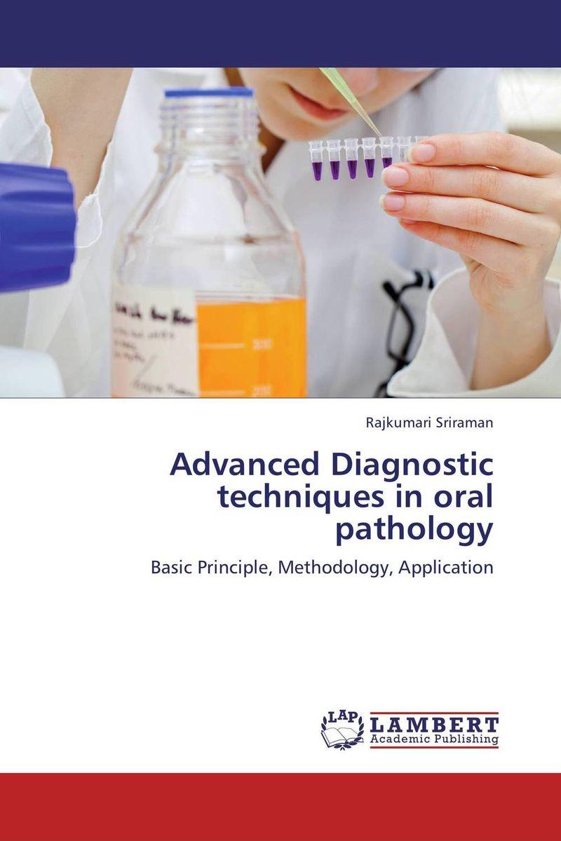 Advanced Diagnostic techniques in oral pathology molecular methods in diagnostic pathology