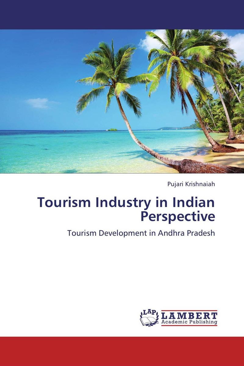 Tourism Industry in Indian Perspective dr pranam dhar and monalisa maity growth of travel and tourism industry