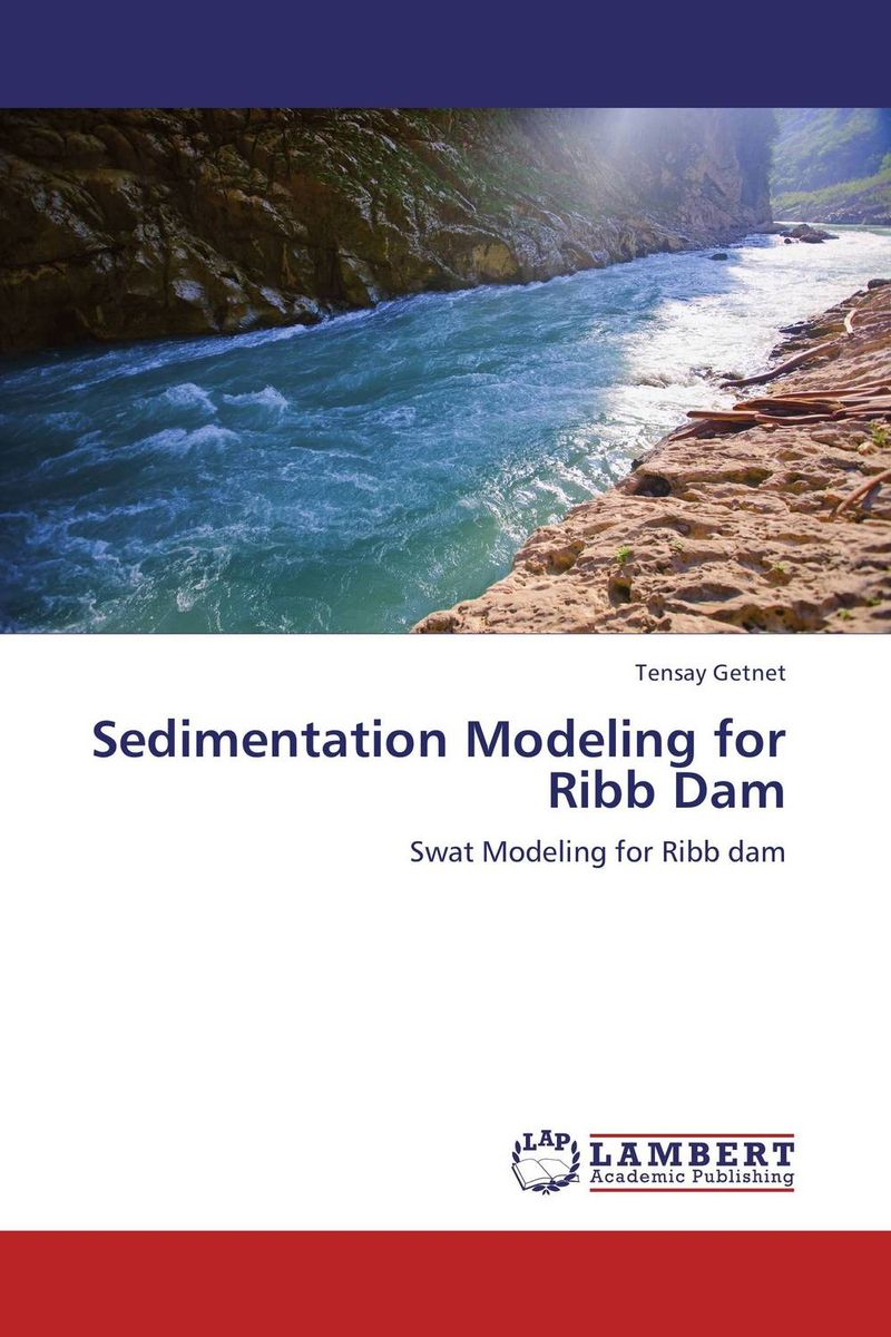 Sedimentation Modeling for Ribb Dam analysis of sediment and nutrient yields of an agro rural watershed