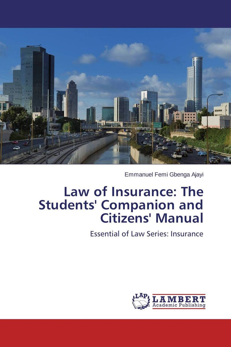 Law of Insurance: The Students' Companion and Citizens' Manual цепочка с подвеской cupid jewelry