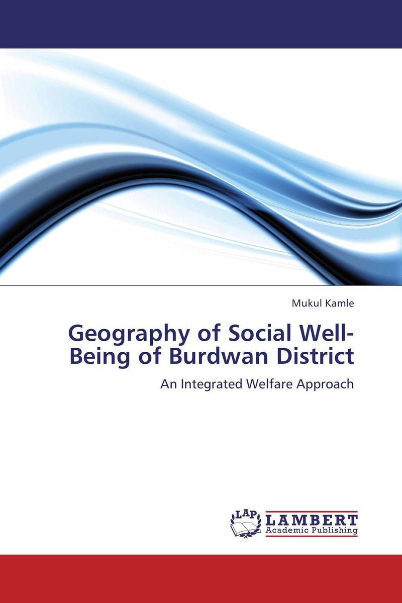 Geography of Social Well-Being of Burdwan District marvin tolentino and angelo dullas subjective well being and farming experiences of filipino children