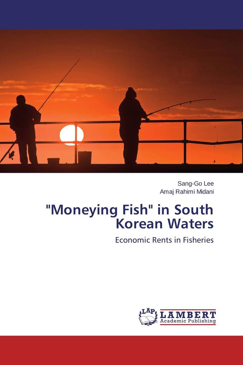 Moneying Fish in South Korean Waters comparison of global fisheries' efficiency levels using meta frontier