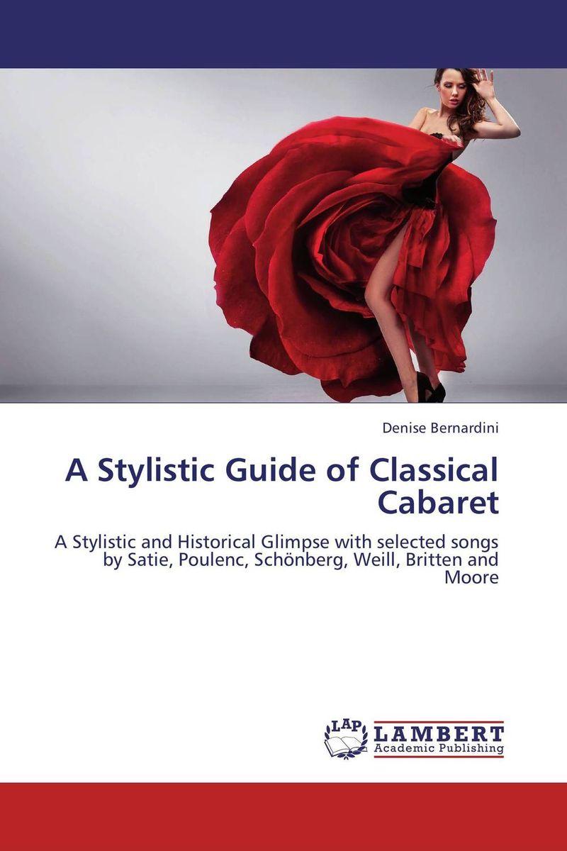 A Stylistic Guide of Classical Cabaret cabaret performance v 2