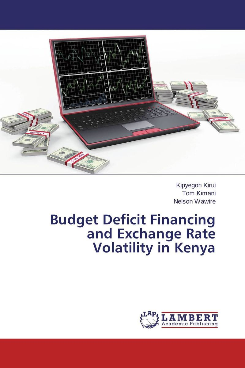 Budget Deficit Financing and Exchange Rate Volatility in Kenya imimole benedict exchange rate regimes and the demand for imports in nigeria 1970 2008