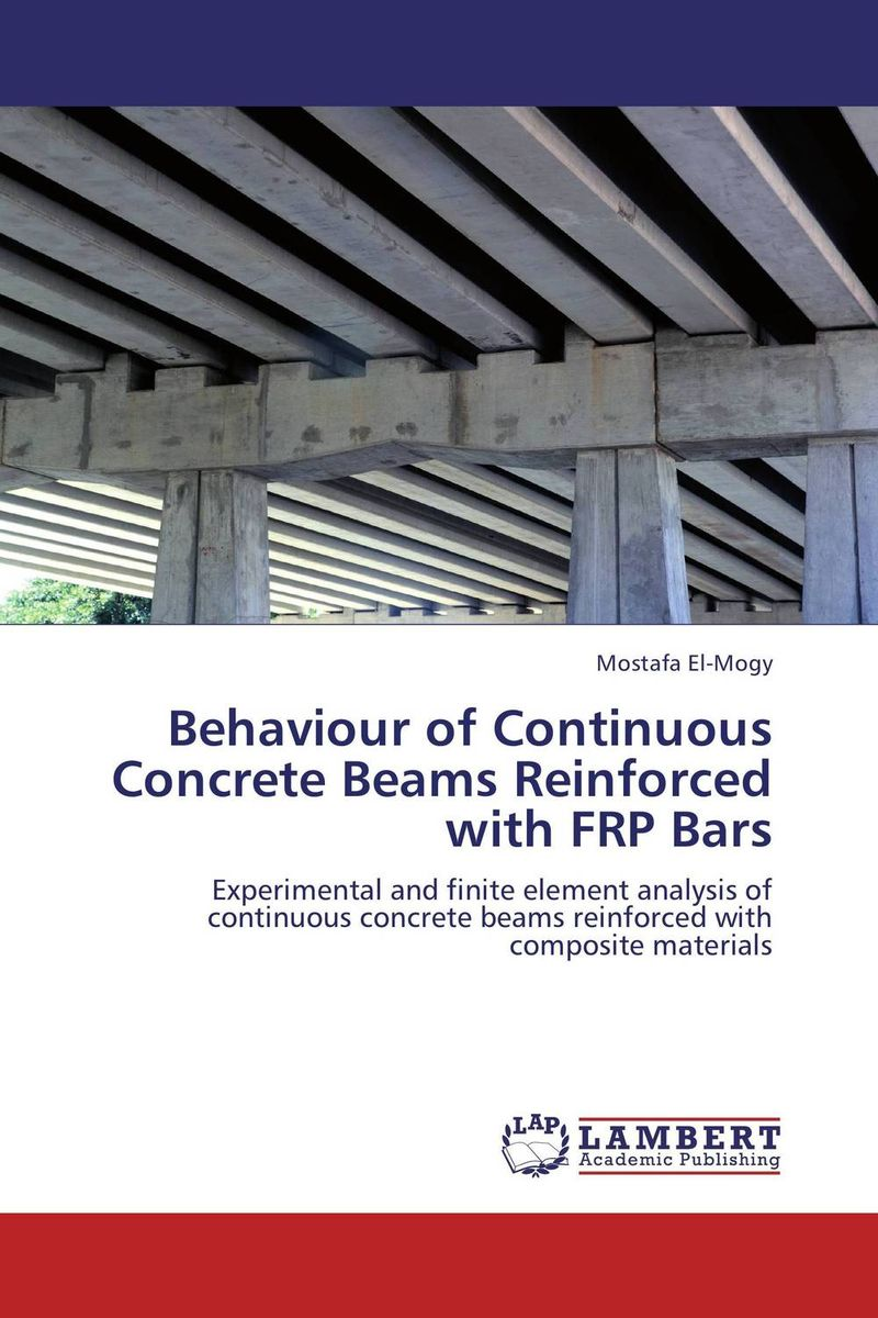 Behaviour of Continuous Concrete Beams Reinforced with FRP Bars constitutive modeling of frp confined concrete from damage mechanics