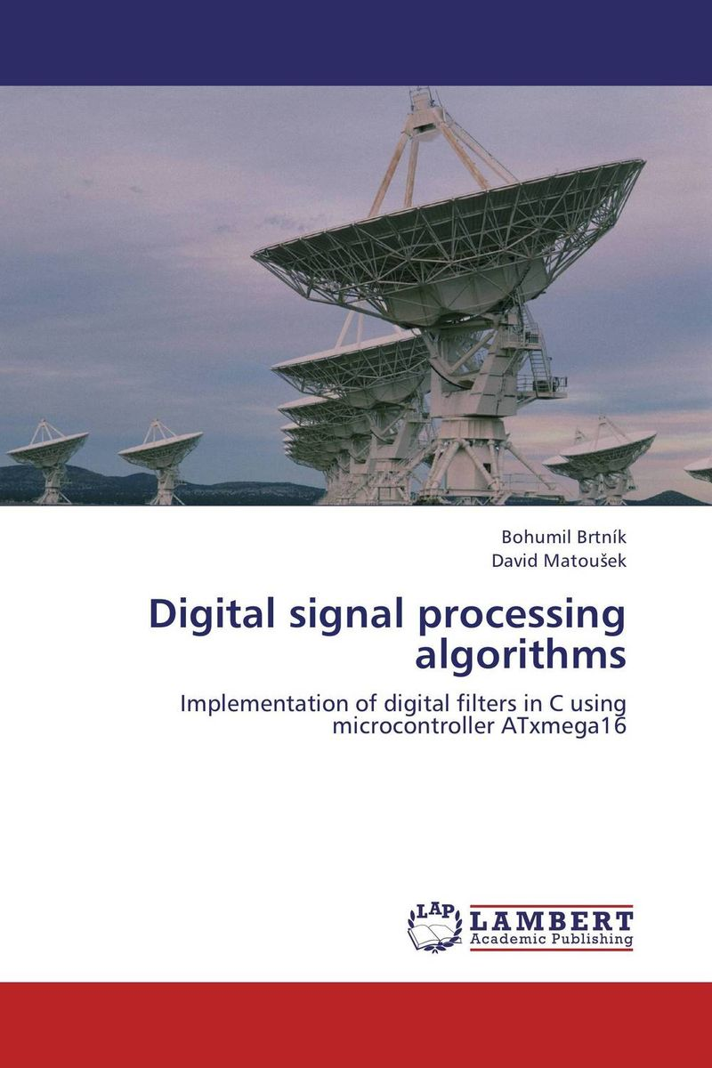Digital signal processing algorithms processing properties