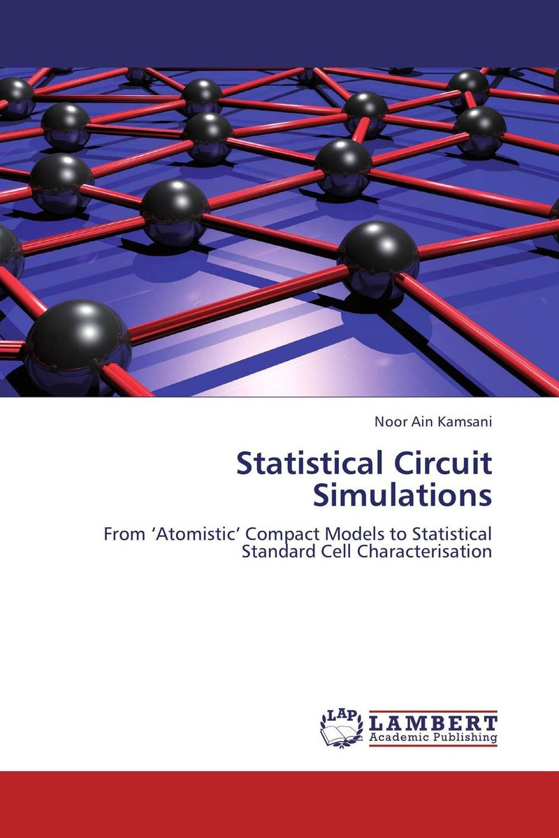 Statistical Circuit Simulations introduction to circuit analysis