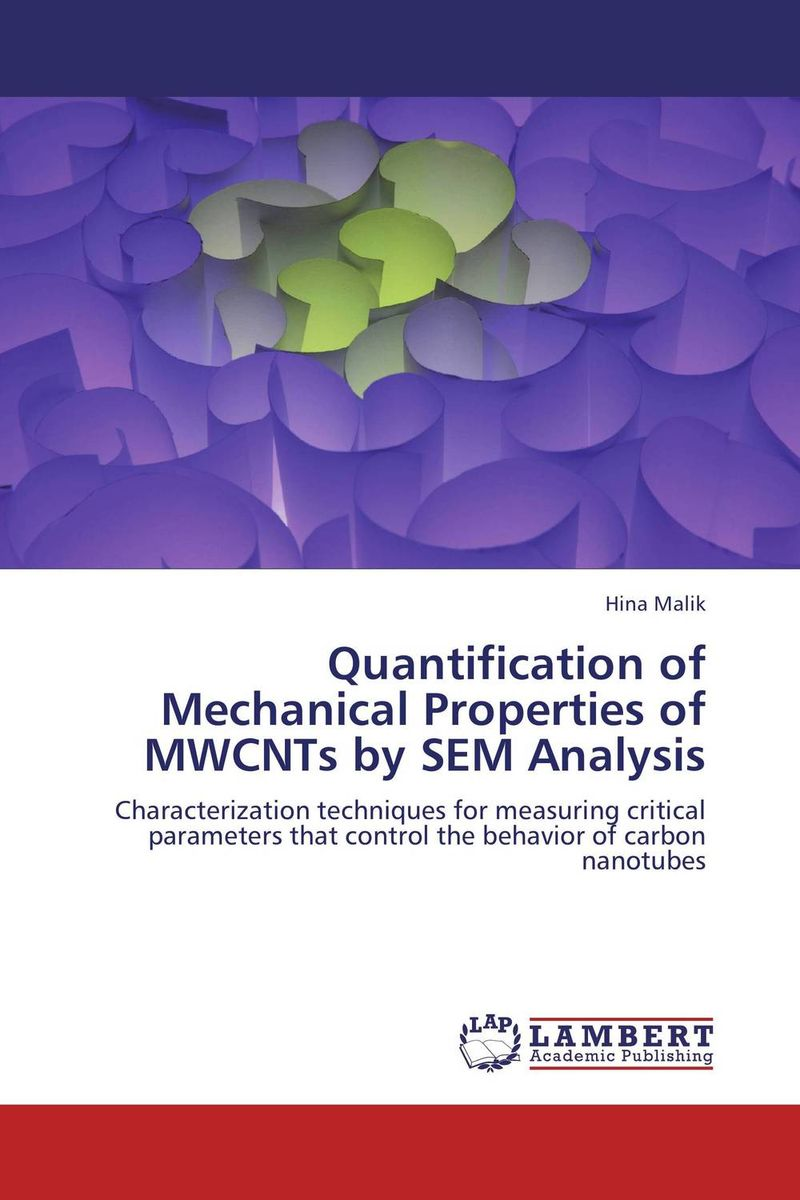 Quantification of Mechanical Properties of MWCNTs by SEM Analysis the role of evaluation as a mechanism for advancing principal practice