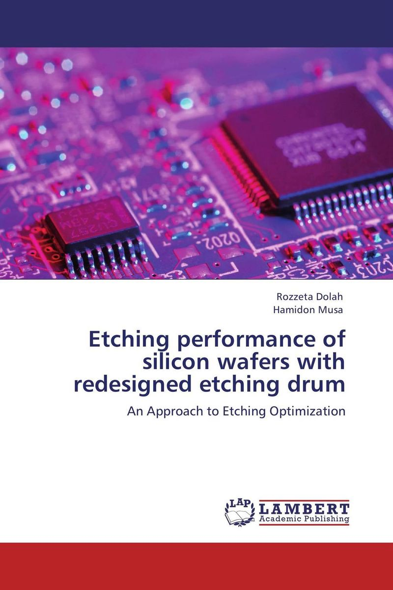 Etching performance of silicon wafers with redesigned etching drum handbook of silicon wafer cleaning technology 2nd edition