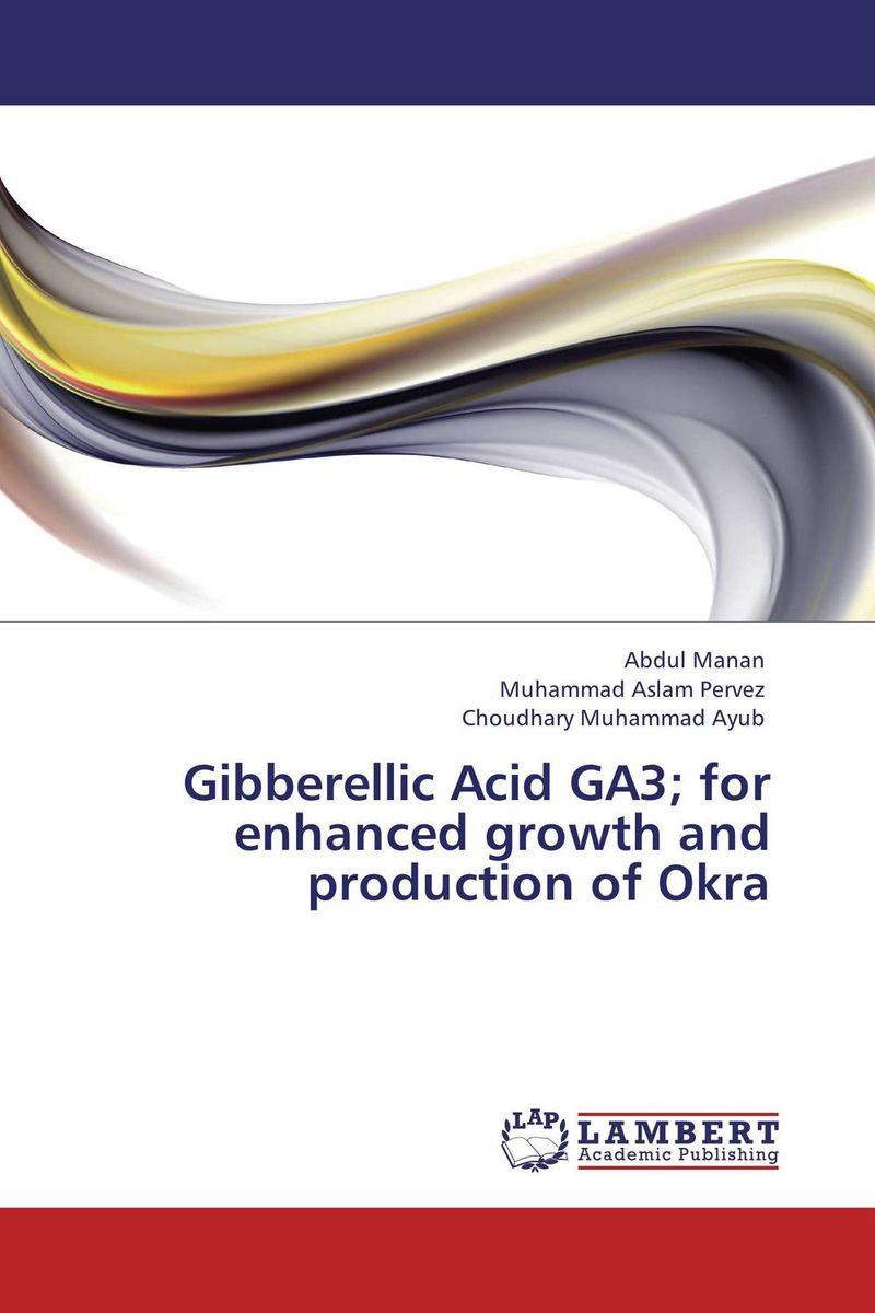 Gibberellic Acid GA3; for enhanced growth and production of Okra usha rani m uma jyothi k and syam sundar reddy p study on effect of growth regulators and micronutrients on okra growth and yield of okra