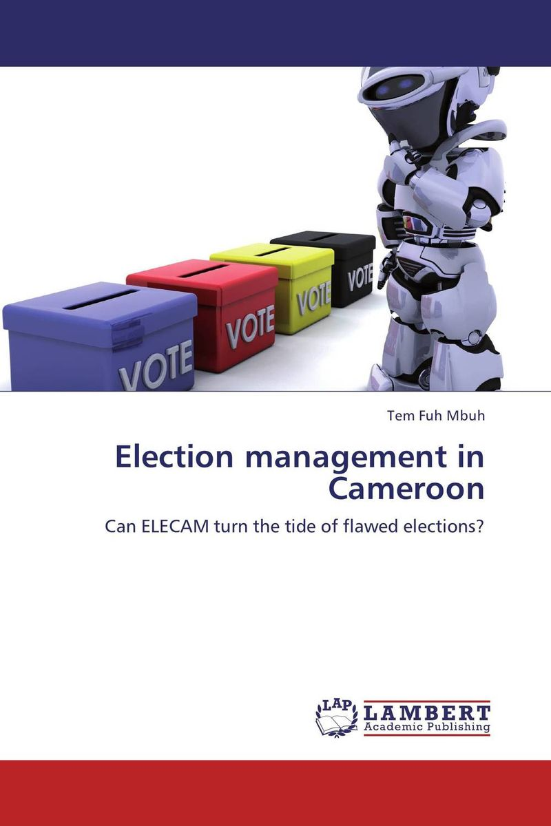 Election management in Cameroon managing the store
