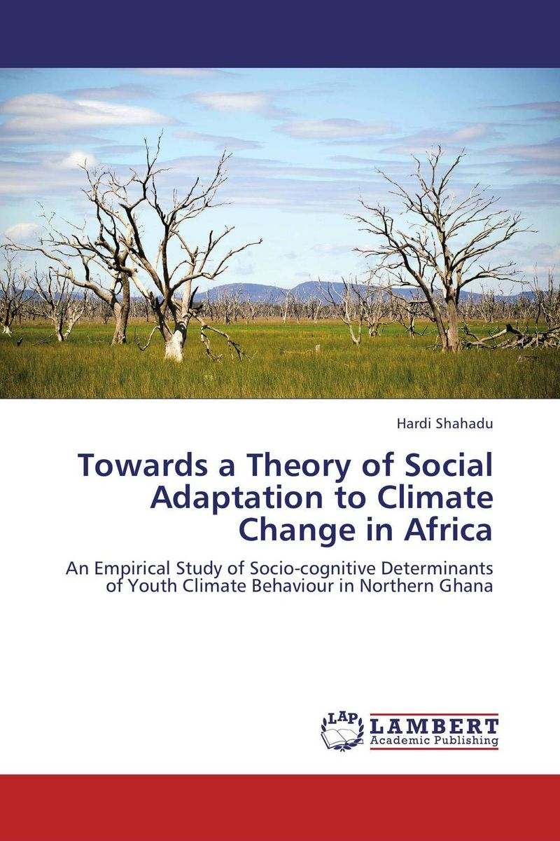 Towards a Theory of Social Adaptation to Climate Change in Africa a climate of fear