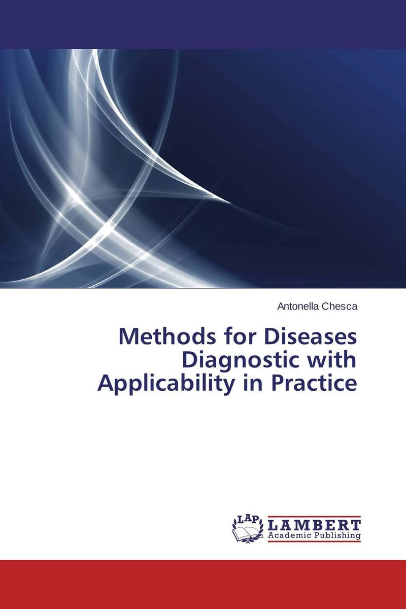 Methods for Diseases Diagnostic with Applicability in Practice differential diagnosis and diagnostic algorithm of infectious diseases in children the practical gu