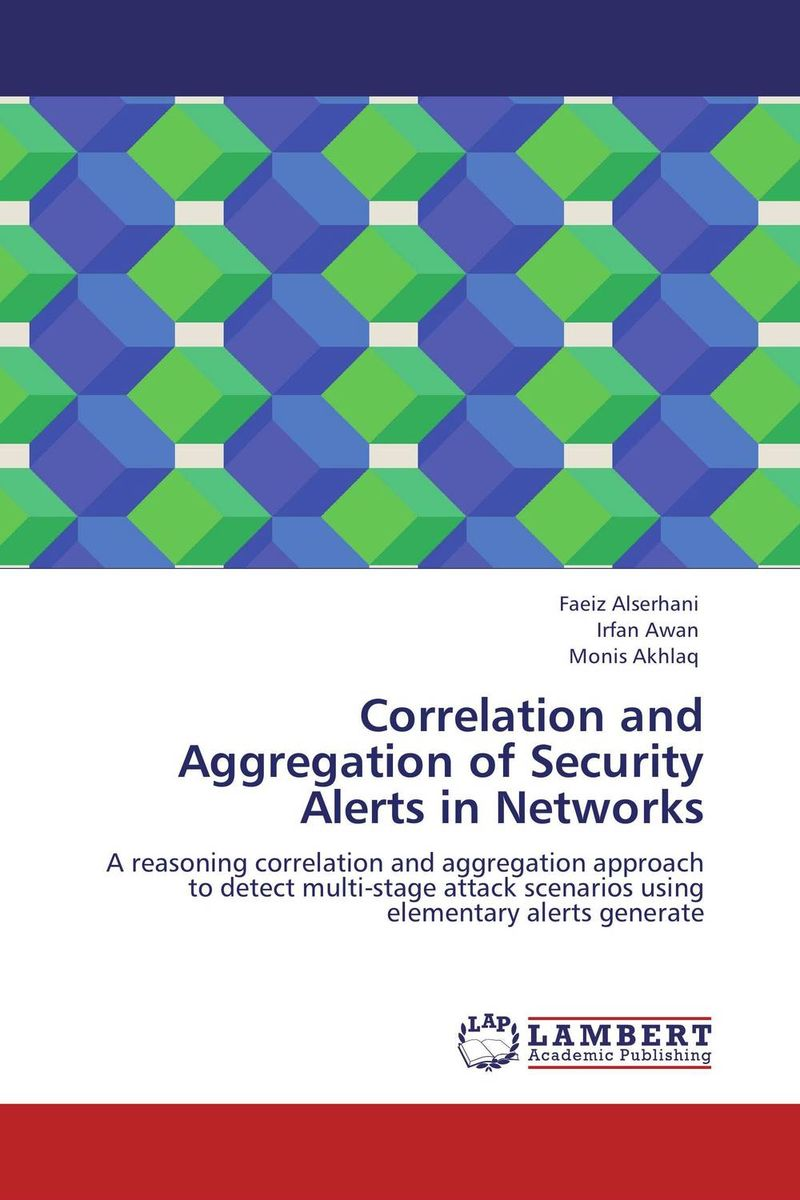 Correlation and Aggregation of Security Alerts in Networks data and information security using hylemetric approach