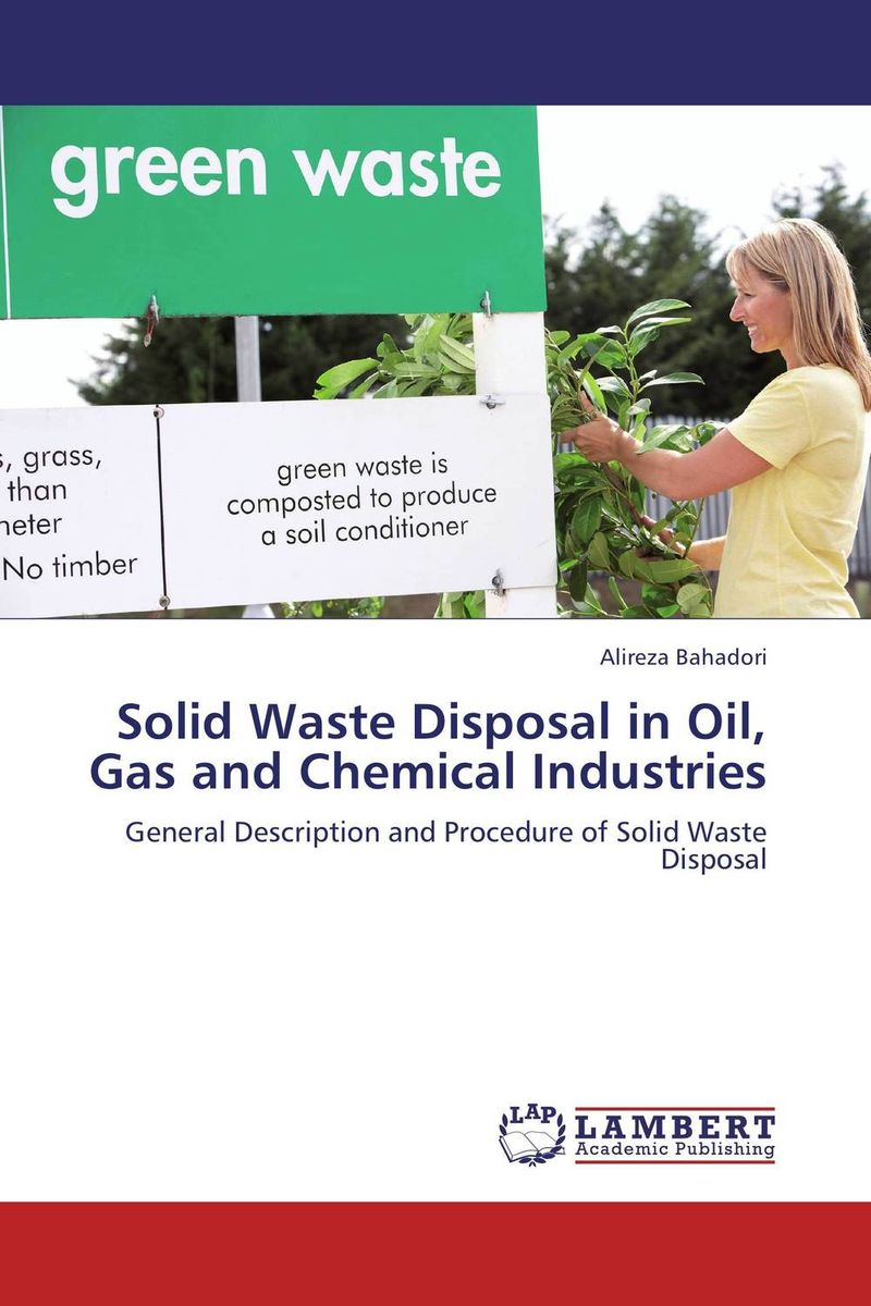 Solid Waste Disposal in Oil, Gas and Chemical Industries dereje azemraw senshaw potential greenhouse gas emission reduction from municipal solid waste