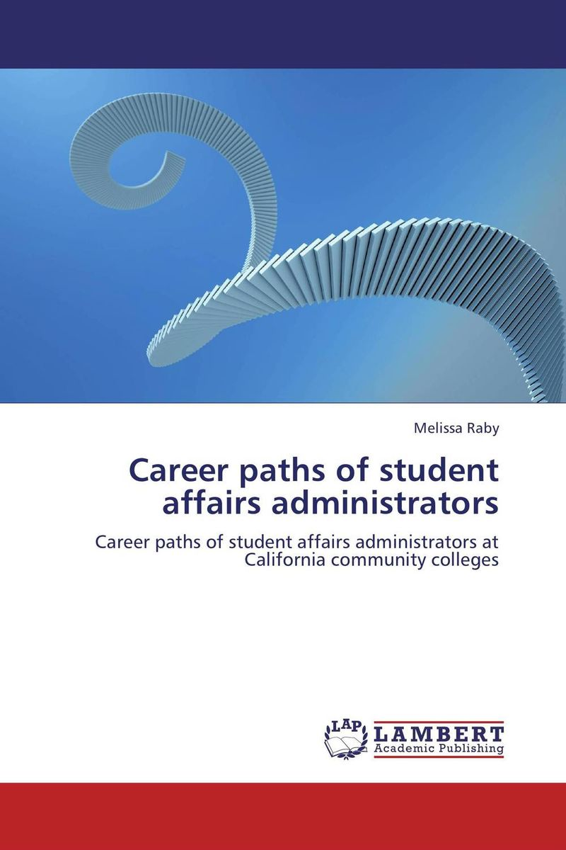 Career paths of student affairs administrators paths to power