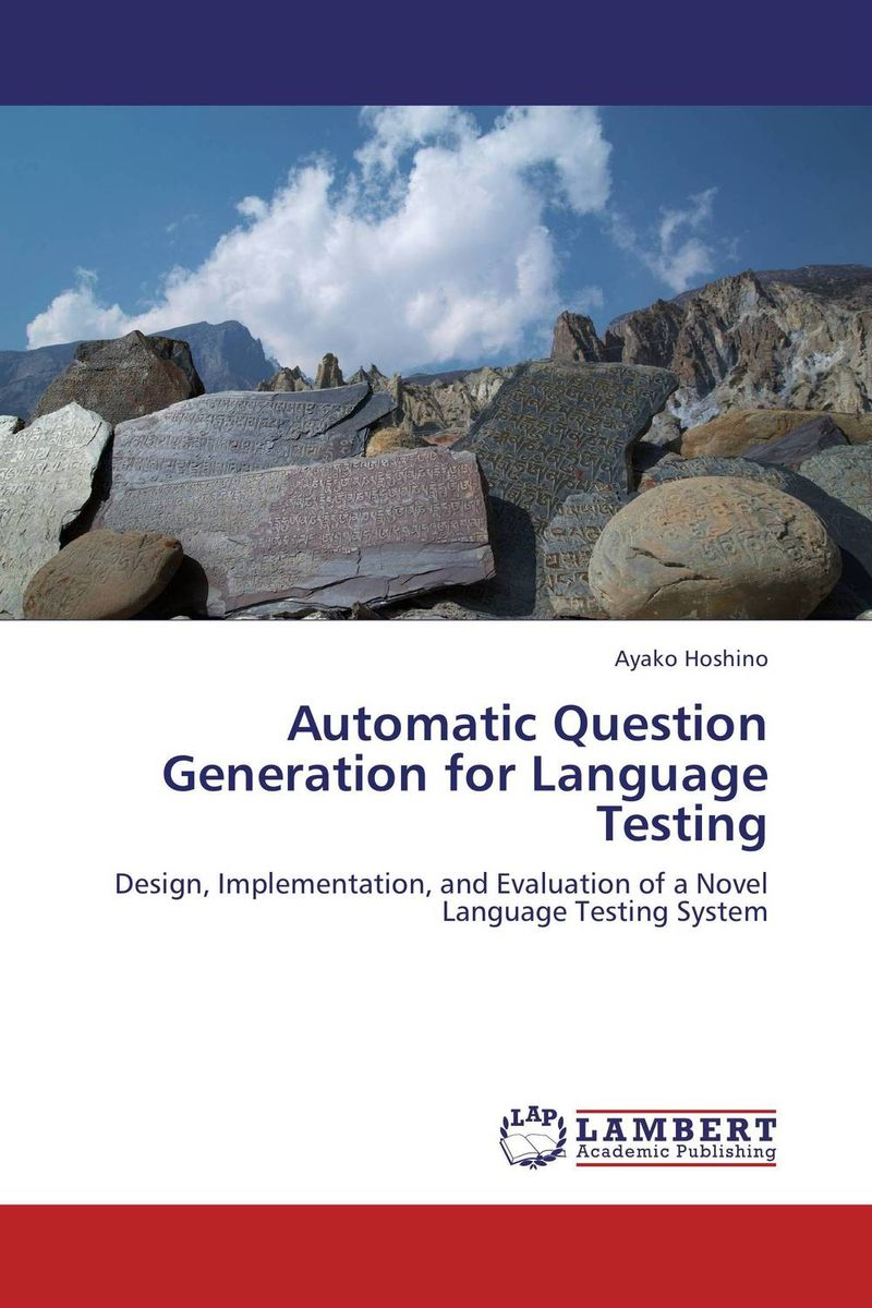 Automatic Question Generation for Language Testing laura – a case for the modularity of language