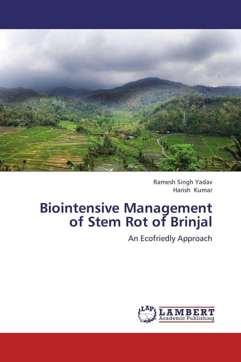 Biointensive Management of Stem Rot of Brinjal h n gour pankaj sharma and rakesh kaushal pathological aspects and management of root rot of groundnut