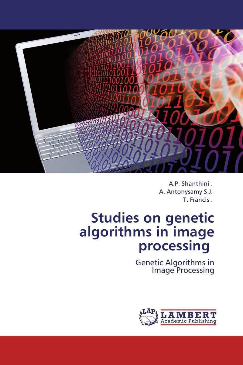 Studies on genetic algorithms in image processing a genetic algorithm for vlsi floorplanning