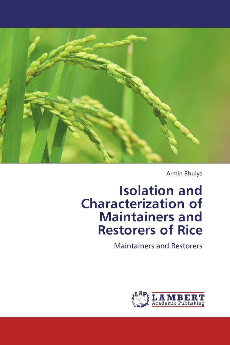 Isolation and Characterization of Maintainers and  Restorers of Rice purnima sareen sundeep kumar and rakesh singh molecular and pathological characterization of slow rusting in wheat