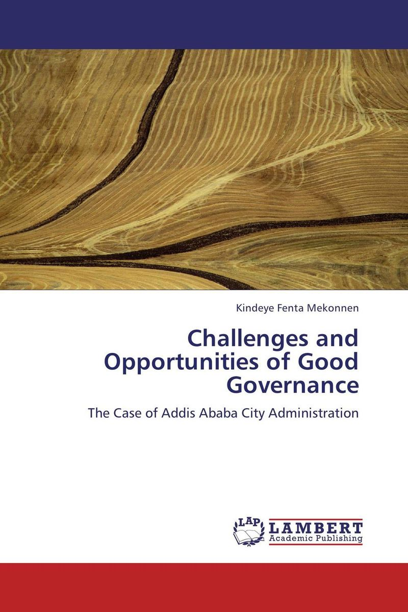 Challenges and Opportunities of Good Governance challenges and opportunities of indigenous church leaders in uganda