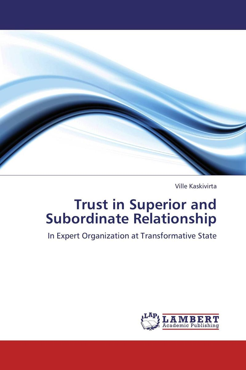 Trust in Superior and Subordinate Relationship the relationship between dementias and language disorders