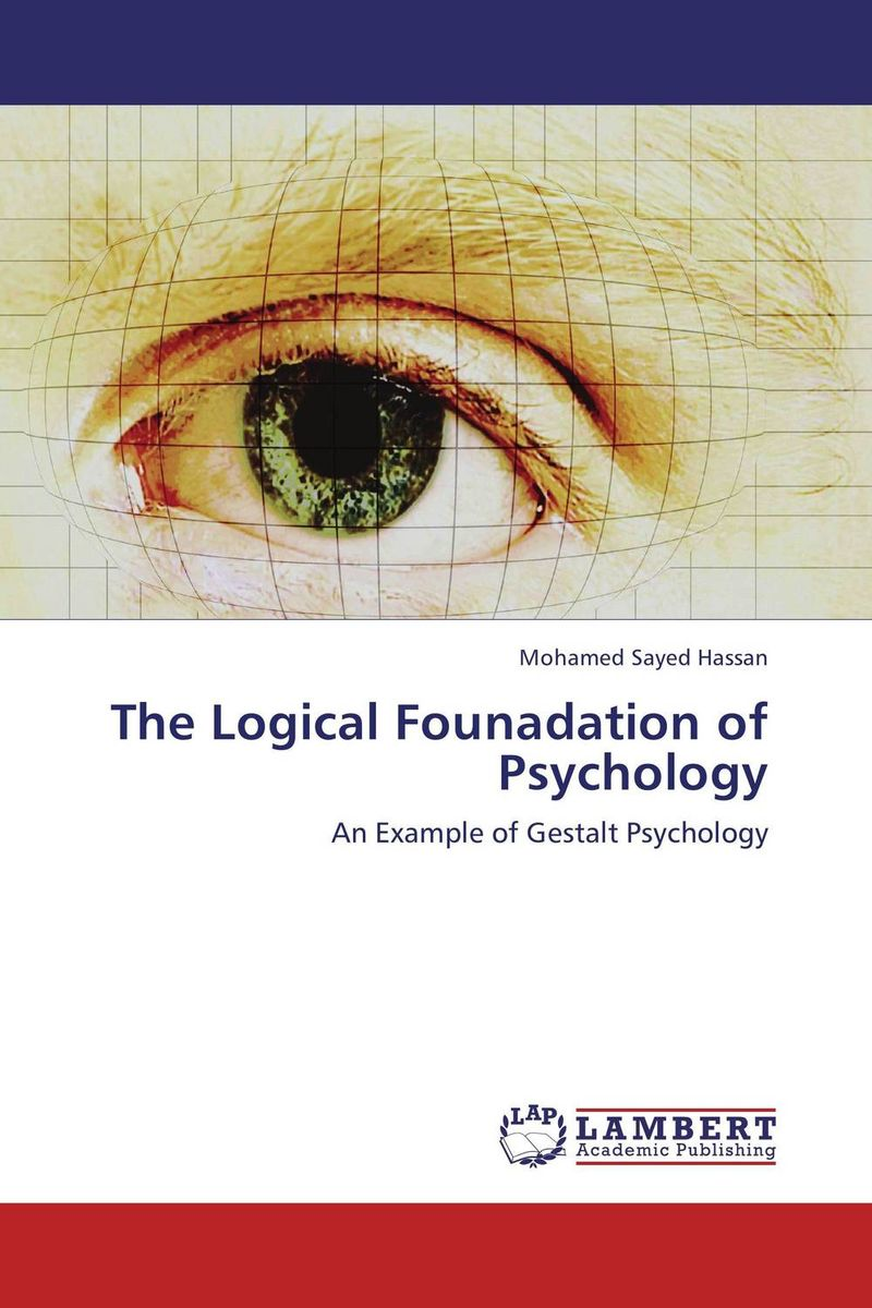 The Logical Founadation of Psychology