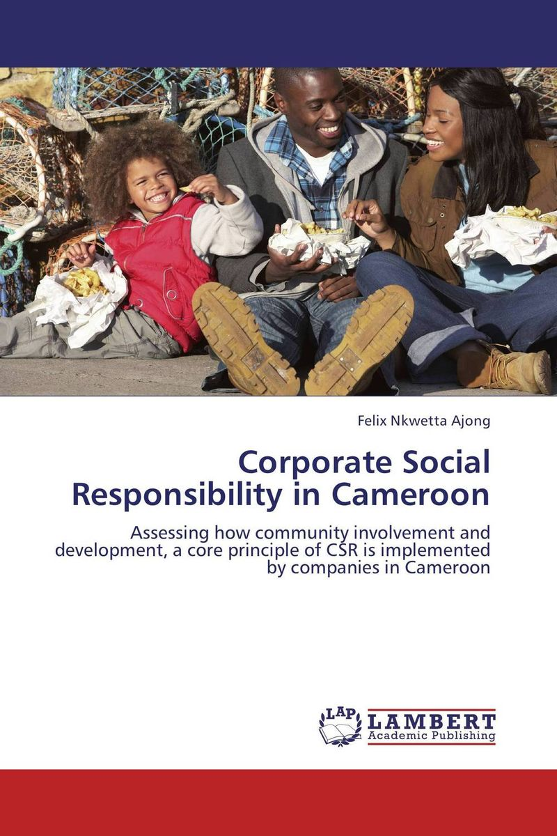 Corporate Social Responsibility in Cameroon dan zheng the impact of employees perception of corporate social responsibility