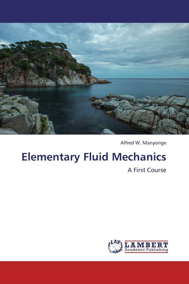 Elementary Fluid Mechanics hydrodynamic fluctuations in fluids and fluid mixtures