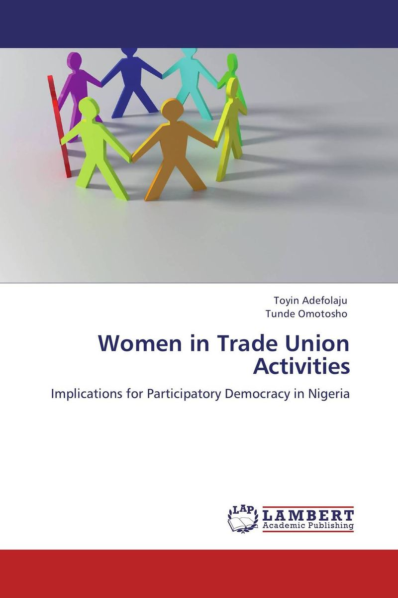 Women in Trade Union Activities trade unionism