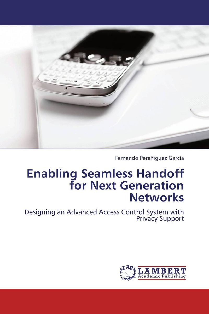 Enabling Seamless Handoff for Next Generation Networks кальсоны user кальсоны